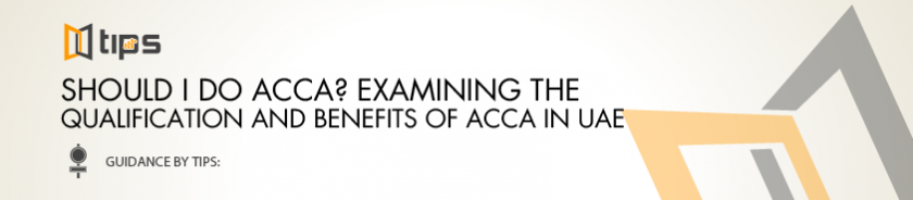 Should I do ACCA? Examining the Qualification and Benefits of ACCA in UAE